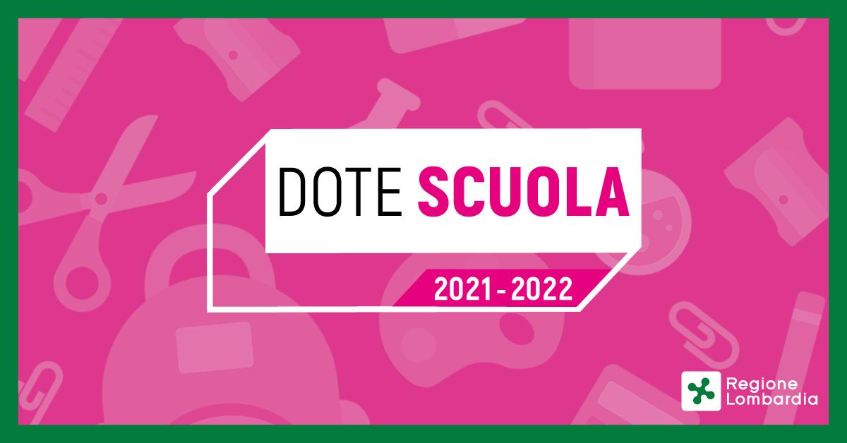 BANDO DOTE SCUOLA - MATERIALE DIDATTICO a.s. 2021/2022 e Borse di studio statali di cui al D.Lgs. n. 63/2017 a.s. 2020/2021