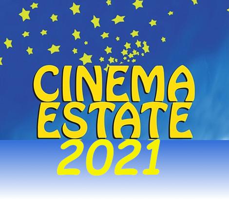 CINEMA ALL\'APERTO 2021 - PROGRAMMAZIONE