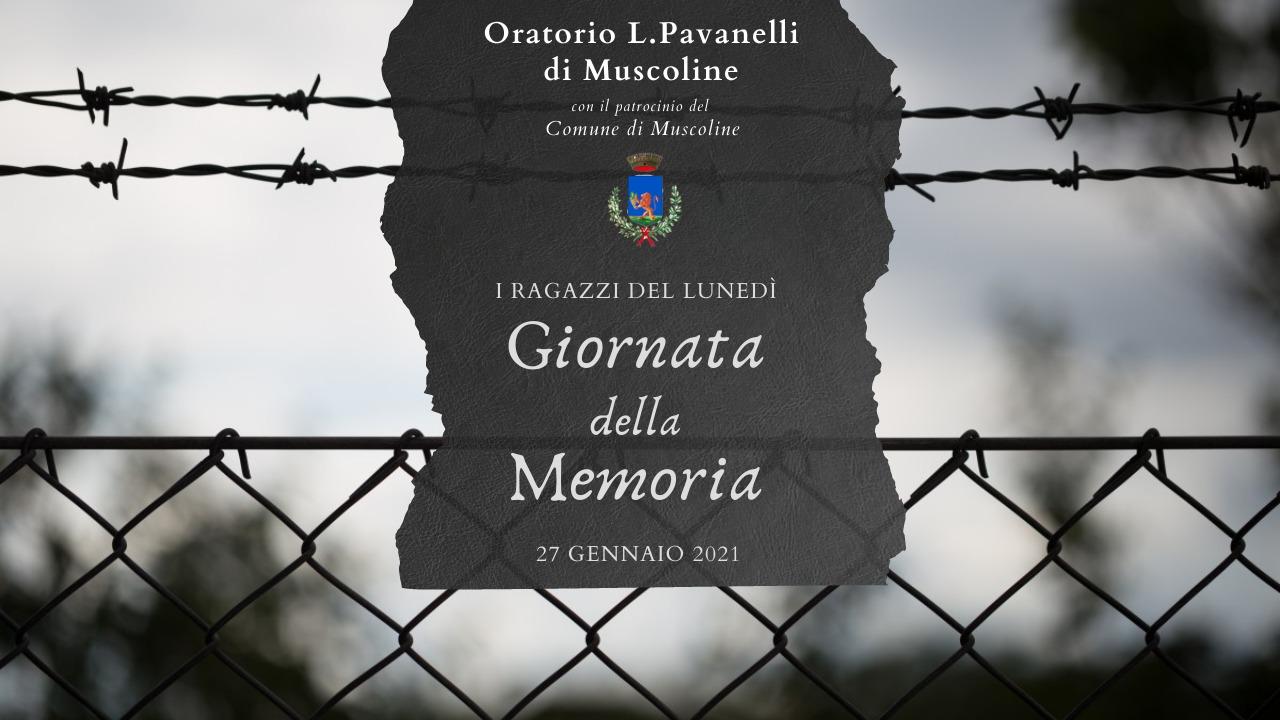 GIORNATA DELLA MEMORIA 27 GENNAIO 2021