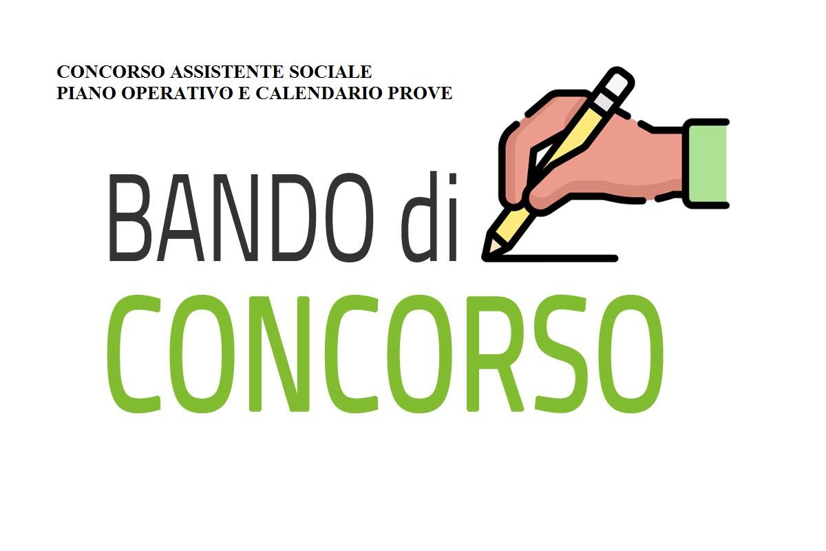CALENDARIO PROVE E PIANO OPERATIVO CONCORSO ASSISTENTE SOCIALE